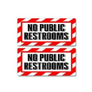 NO PUBLIC RESTROOM 10x14 Heavy Duty Plastic Indoor/Outdoor