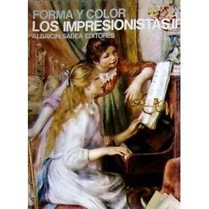 Color Los Impresionistas II (Los Grande Ciclos Del Arte) Books