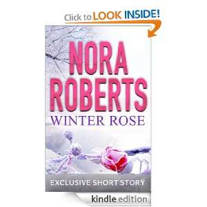Winter Rose: Nora Roberts:  Kindle Store