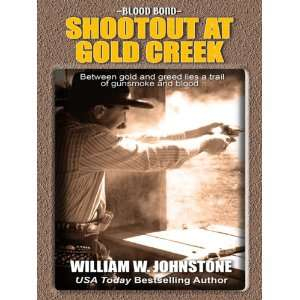 Blood Bond Shootout at Gold Creek (Thorndike Western I