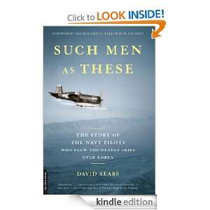 Such Men as These The Story of the Navy Pilots Who Flew the Deadly