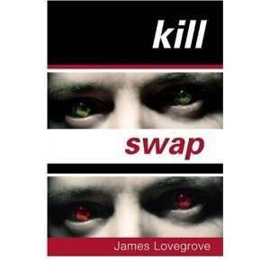 Kill Swap (9781842994474) James Lovegrove Books