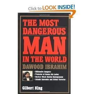The Most Dangerous Man in the World [Paperback]: Gilbert