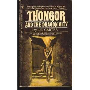 Thongor and the Dragon City (9780425030684): Lin Carter