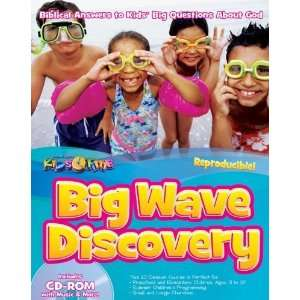 Big Wave Discovery Biblical Answers to Kids Big Questions About God
