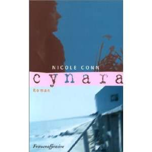 Cynara. (9783881043588): Nicole Conn: Books