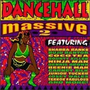 Dancehall Massive 2 Various Artists Music