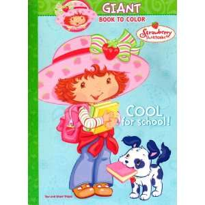 Strawberry Shortcake Giant Book to Color ~ Cool for School