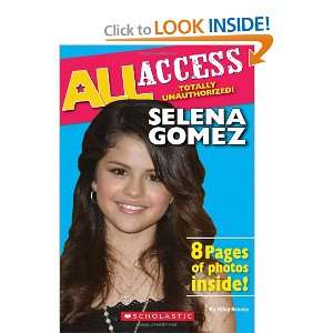 Selena Gomez (All Access) (9780545196574) Riley Brooks