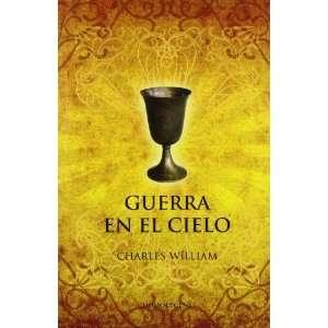 GUERRA EN EL CIELO (9788493518288): CHARLES WILLIAMS