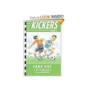 Kickers #2 Fake Out (9780375957550) Rich Wallace, Jimmy