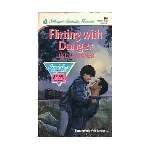 Flirting with Danger (Silhouette Intimate Moments, No 316) (Harlequin