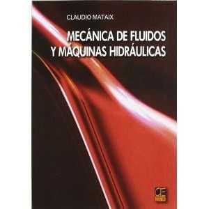 Mecanico De Fluidos Y Maquinas Hidraulicos (9788421901755