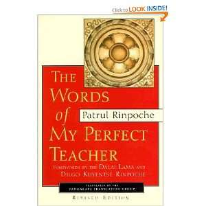 Words of My Perfect Teacher, Revised Edition: Patrul Rinpoche: Books
