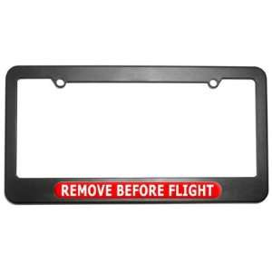 Remove Before Flight License Plate Tag Frame Automotive