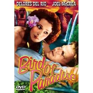 Bird of Paradise: Dolores del Rio, Joel McCrea, John