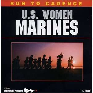 Run To Cadence With The Women Marines: U.S. Marine Corps: Music