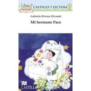 Mi hermano Paco (Castillo de la Lectura Blanca) (Spanish
