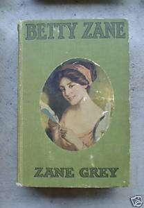 1903 Book Betty Zane by Zane Grey ill by Louis Grant