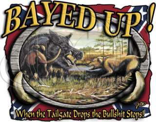 Dixie Outfitters Tshirt: Bayed Up Boar Hunting Hunter Southern Rebel