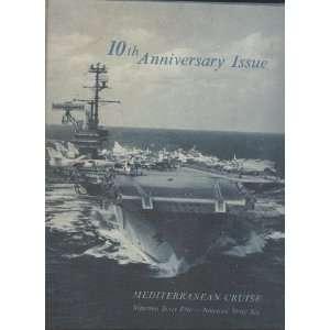 USS Forrestal CVA 59 10th Anniversary Issue Mediterranean
