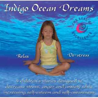 Indigo Ocean Dreams 4 Childrens Stories Designed to Decrease Stress