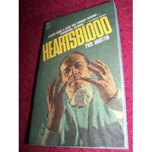 Hearts Blood Paul Martin Books
