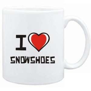 Mug White I love Snowshoes  Cats